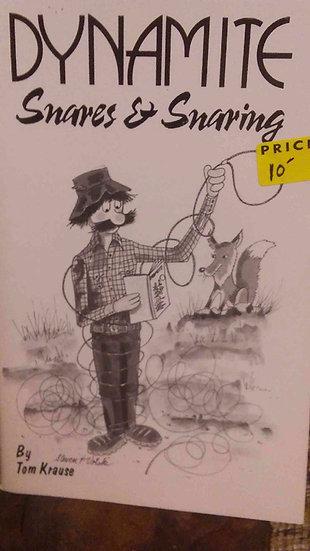 Dynamite Snares & Snaring