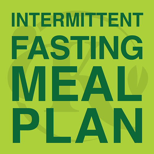 Meal Plan - Intermittent Fasting