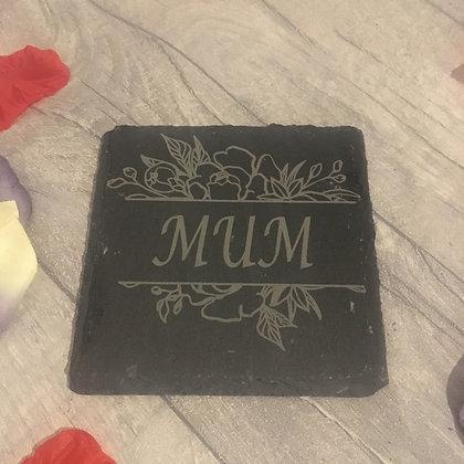 Mum Laser Engraved Slate Coaster