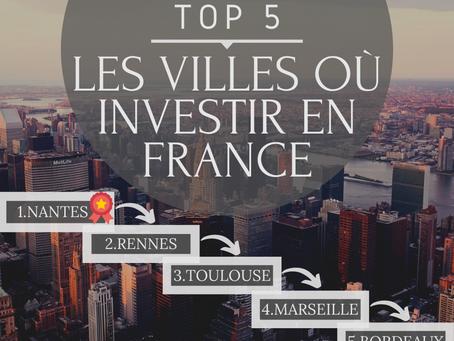 TOP 5 : LES VILLES OÙ INVESTIR EN FRANCE