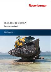 Rosenberger Telematics für Bauindustrie und Baufahrzeuge - GPS Tracking ROBUSTO GPS 6040 A