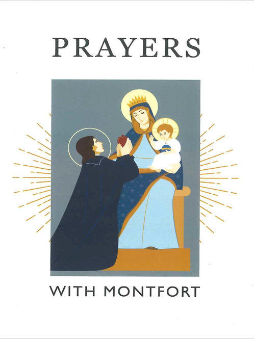 Prayers with Montfort