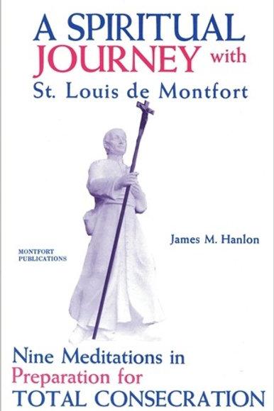 A Spiritual Journey with St. Louis Marie de Montfort