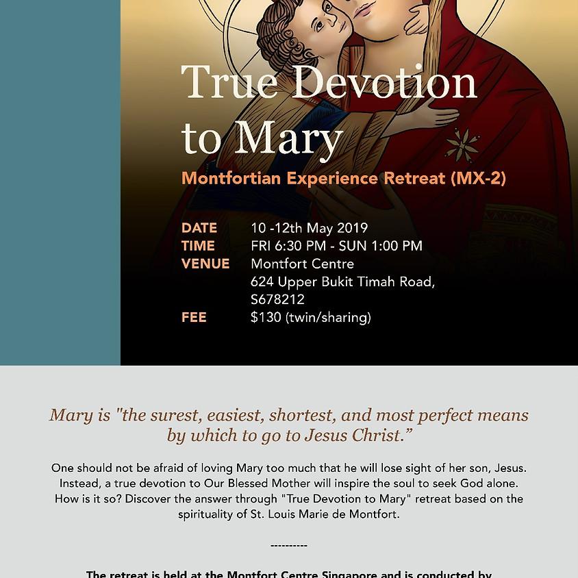 MX2: True Devotion to Mary