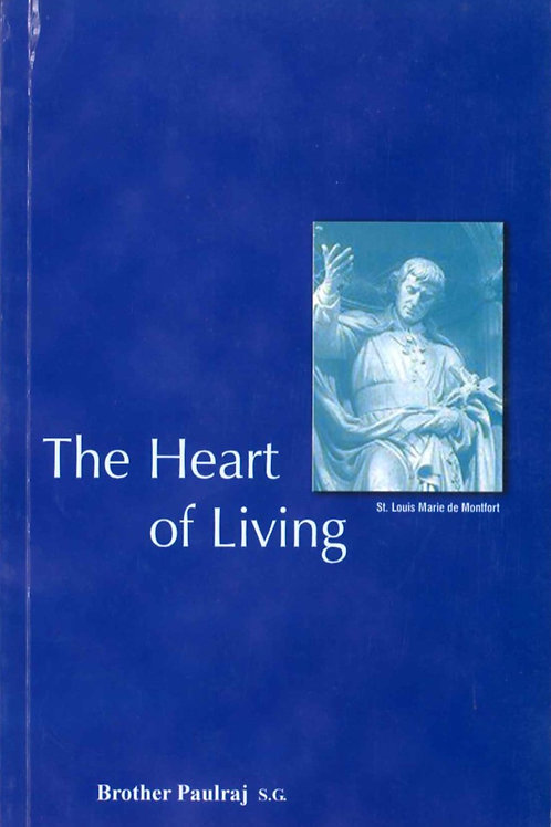 The Heart of Living