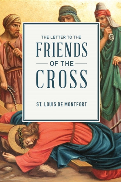 The Letter to the Friends of the Cross