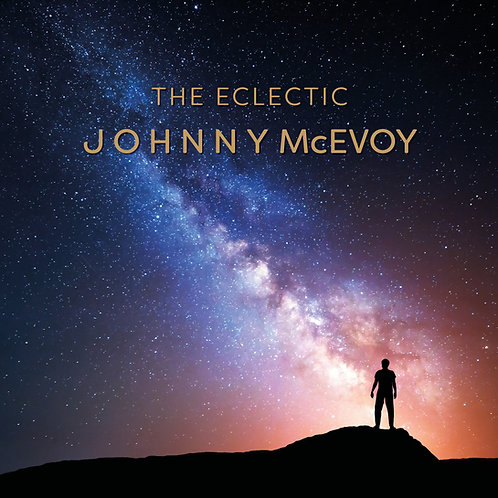 The Eclectic Johnny McEvoy