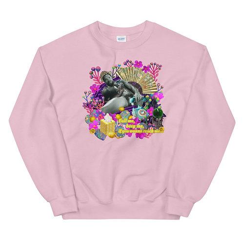 Call me, Beep me- Unisex Sweatshirt