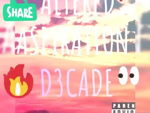 D3Cade- Altered Aspiration Promo video