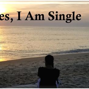 Yes, I am Single