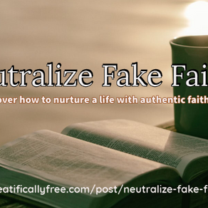Neutralize Fake Faith