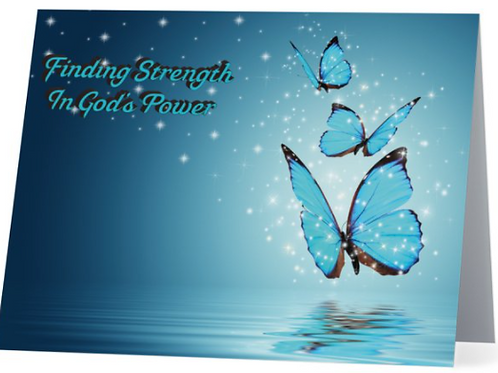 Power, Strength, God's Power, Strong, Sympathy, Encouragement, Erica Spruill, Stationery, Beatific Expressions, Greeting Card