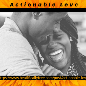 Actionable Love