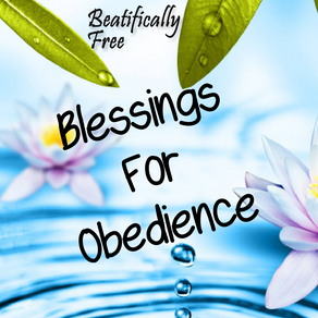 Blessings For Obedience