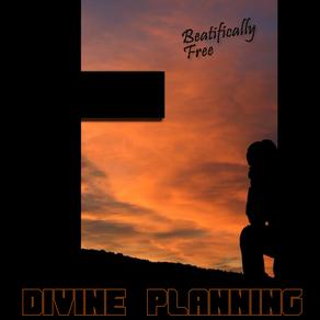 Divine Planning