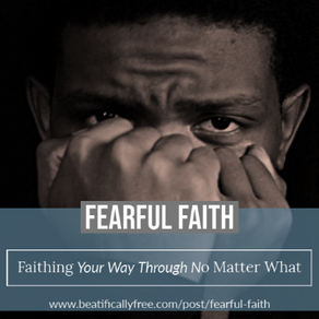 Fearful Faith