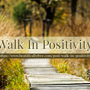 Walk In Positivity