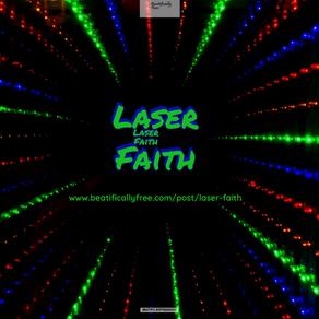 Laser Faith