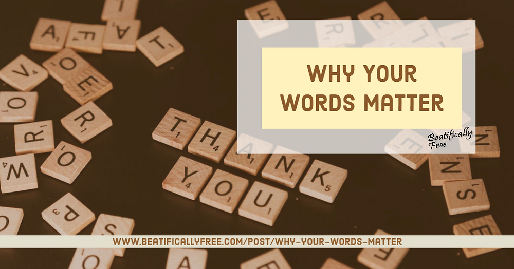 Tile letters Why your words matter