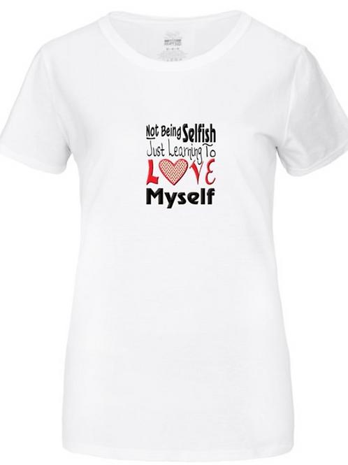 (T-Shirt) Not Being Selfish