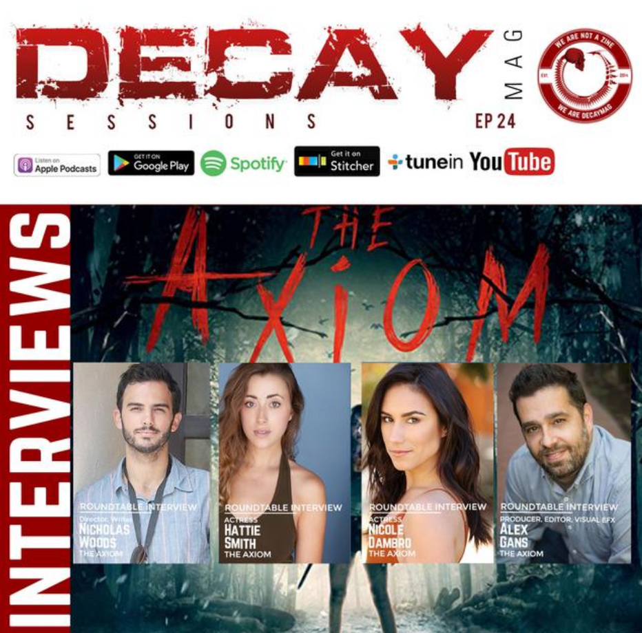 Decay Magazine Interviews the Creators and Cast of 'The Axiom'
