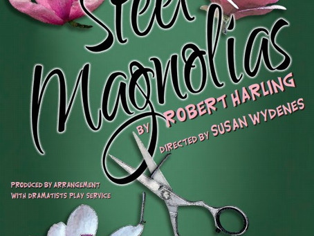 Steel Magnolias Tix now available!