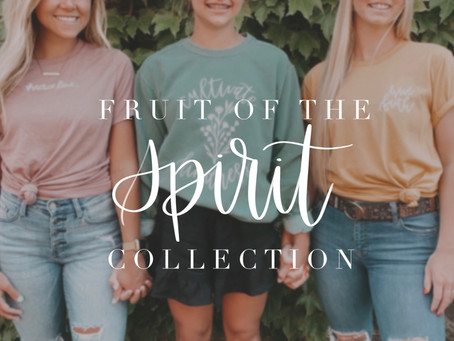 About the Fruit of the Spirit Collection