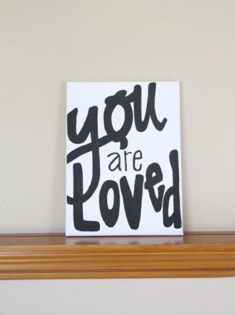 """You are Loved"" Canvas Sign"