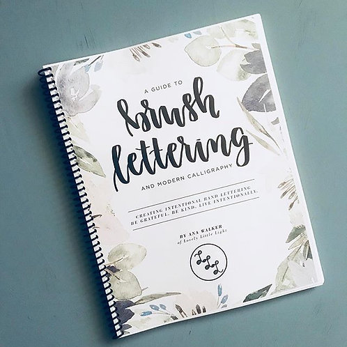 A Guide to Brush Lettering and Modern Calligraphy