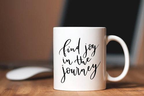 Find Joy in the Journey Mug