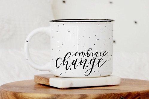 Embrace Change Mug