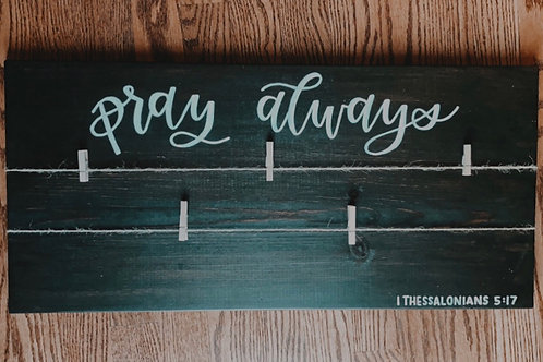 """Pray Always"" Prayer Board"