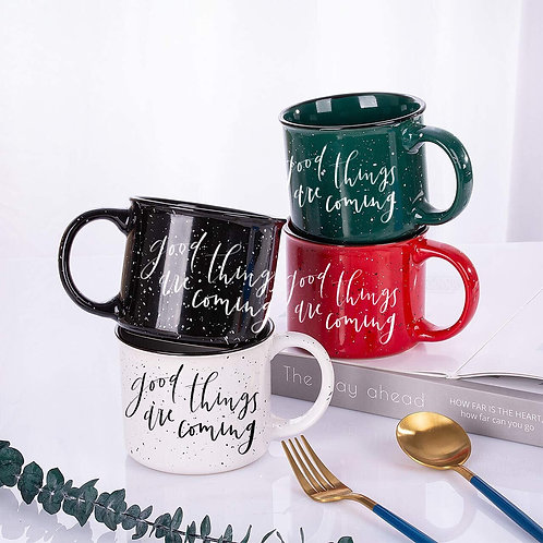 Good Things are Coming Mug