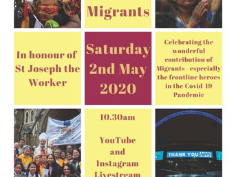 Mass for Migrants. Saturday 2nd May at 10.30am live steamed on YouTube