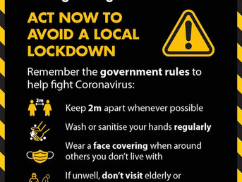 ACT NOW TO AVOID A LOCAL LOCKDOWN!