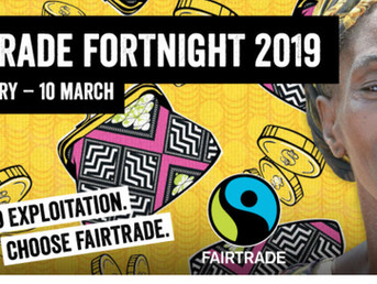 Fairtrade Fortnight 2019 - 25 February – 10 March