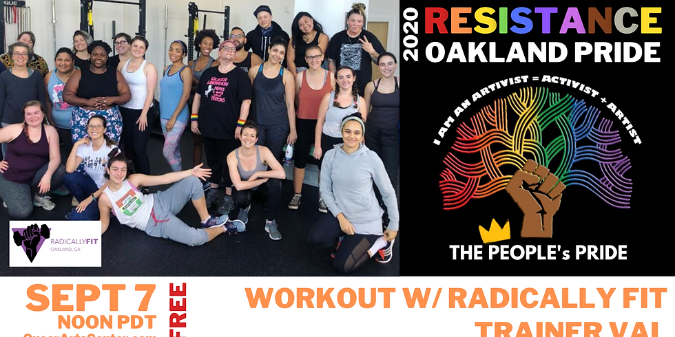 The People's Oakland Pride: Workout w/ Radically FIT Trainer VAL