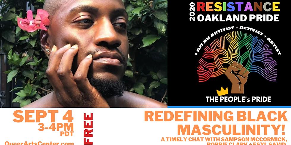 REDefining Black Masculinity