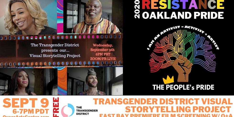 Transgender District Visual Stories for Oakland Pride Arts Fest