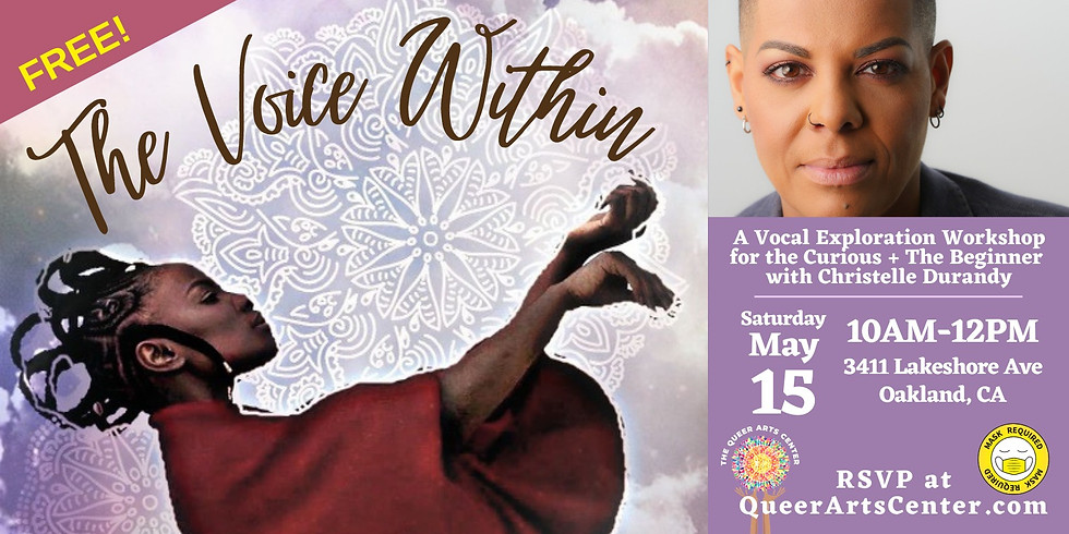 The Voice Within: An In-Person Vocal Workshop for the Curious + The Beginner w/ Christelle Durandy