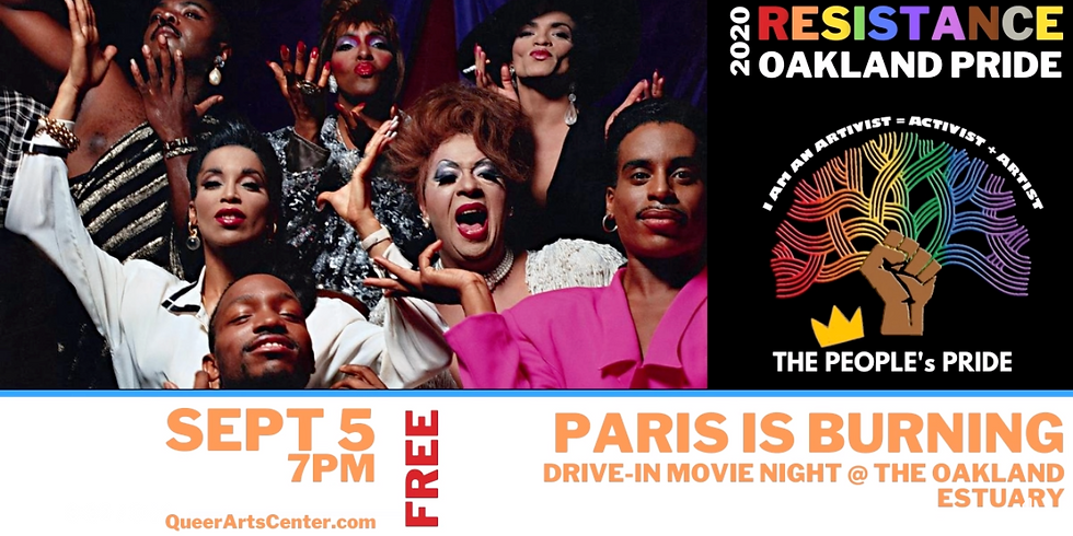 PARIS is Burning Drive-In MOVIE NIGHT at the Oakland Estuary