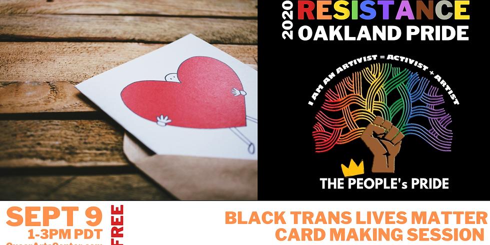 Help Us Make 100 Cards for A Care Kit for Black Trans + GNC Folx