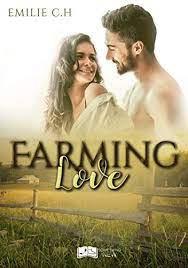 Chronique de Farming Love de Emily CH Auteure