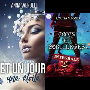 """Chronique de """"Crocs et Sortilèges"""" de Louisa Meonis ainsi que """"Et un jour une étoile"""" de Anna Wendel"""