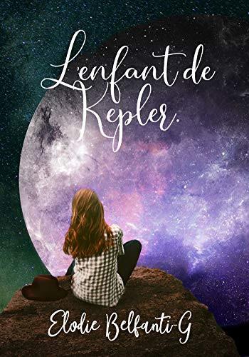 Chronique de L'Enfant de Kepler de Elodie Belfanti-G