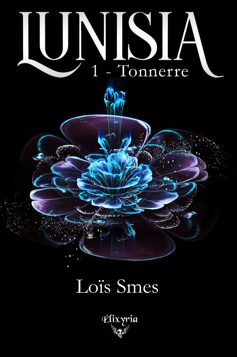 Lunisia Tome 1 et 2 de Loïs Smes