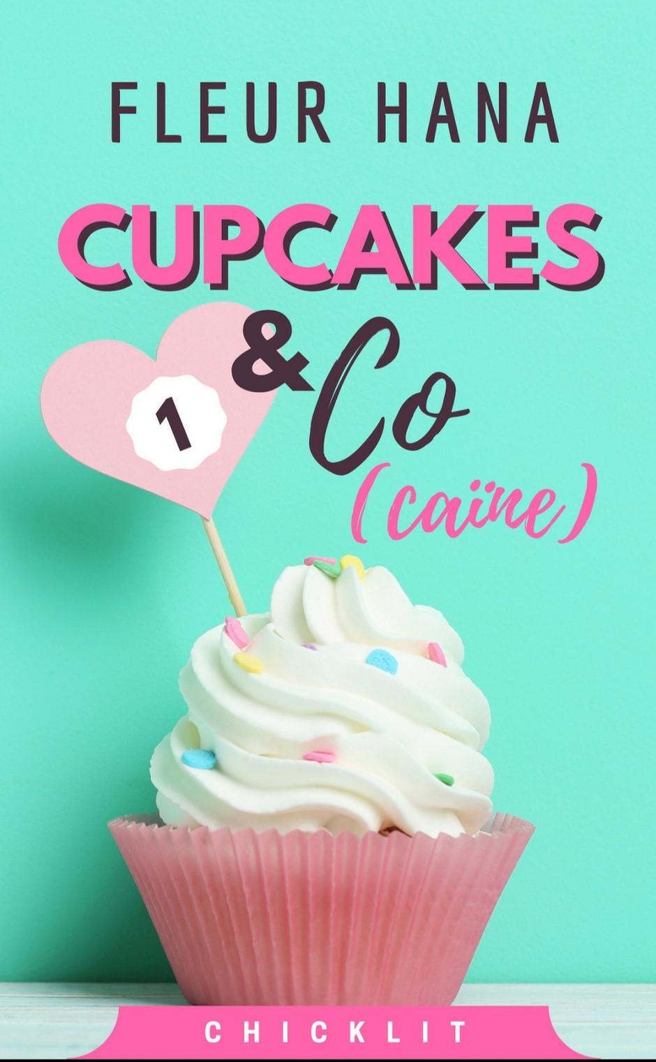 Chronique de Cupcakes ans co de Fleur Hana