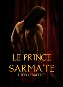 Chronique Le prince de Sarmate de Théo LEMATTRE