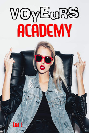 Chronique de Voyeur Academy de ENA L. Moi, j'adore les tripes 😜.
