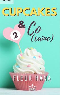 Cupcakes & Co(caïne) de Fleur Hana